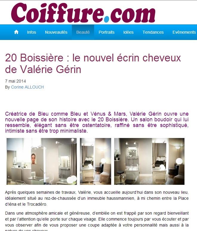 «20 Boissière : le nouvel écrin cheveux de Valérie Gérin» (Coiffure.com, mai 2014)